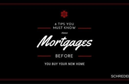 6 Tips You Need To Know About Your Mortgage